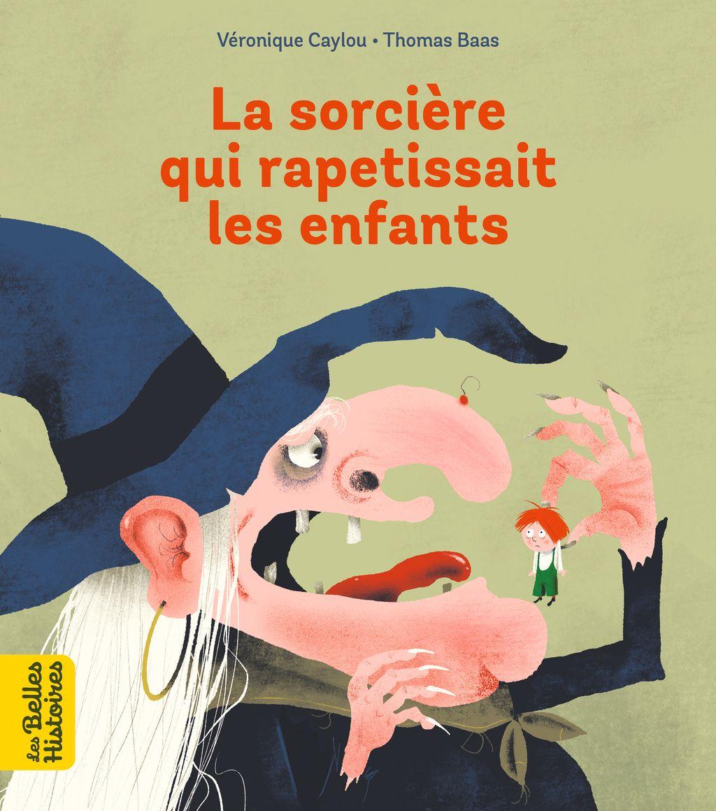 «La sorcière qui rapetissait les enfants» cover