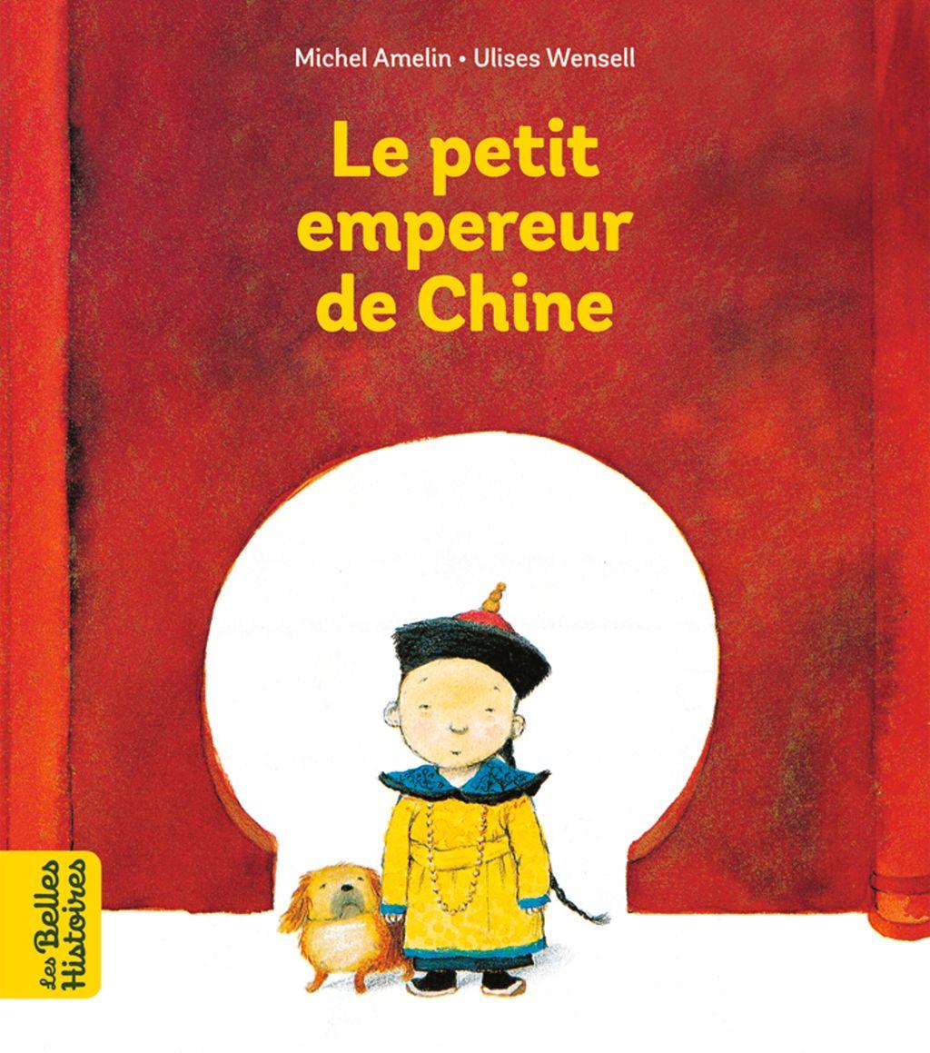 Couverture de «Le petit empereur de Chine»