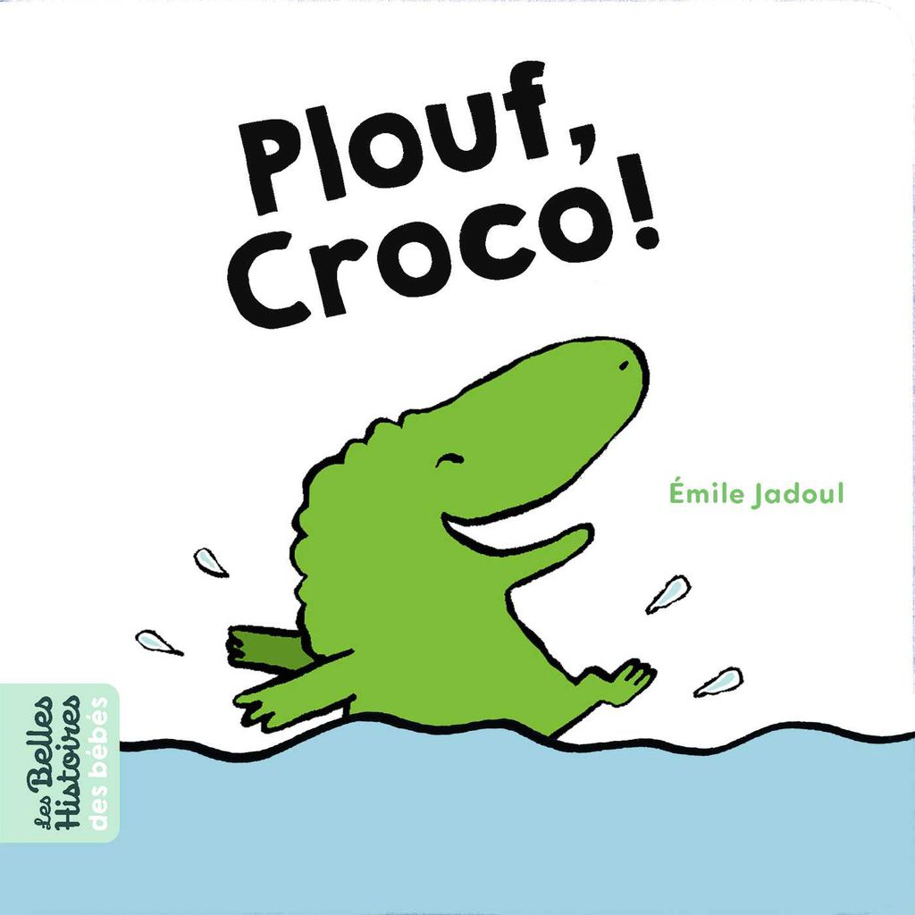 Couverture de «Plouf, Croco !»