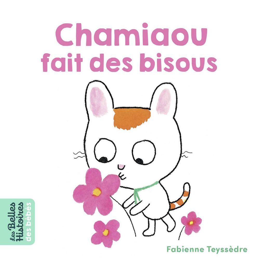 Couverture de «Chamiaou fait des bisous»