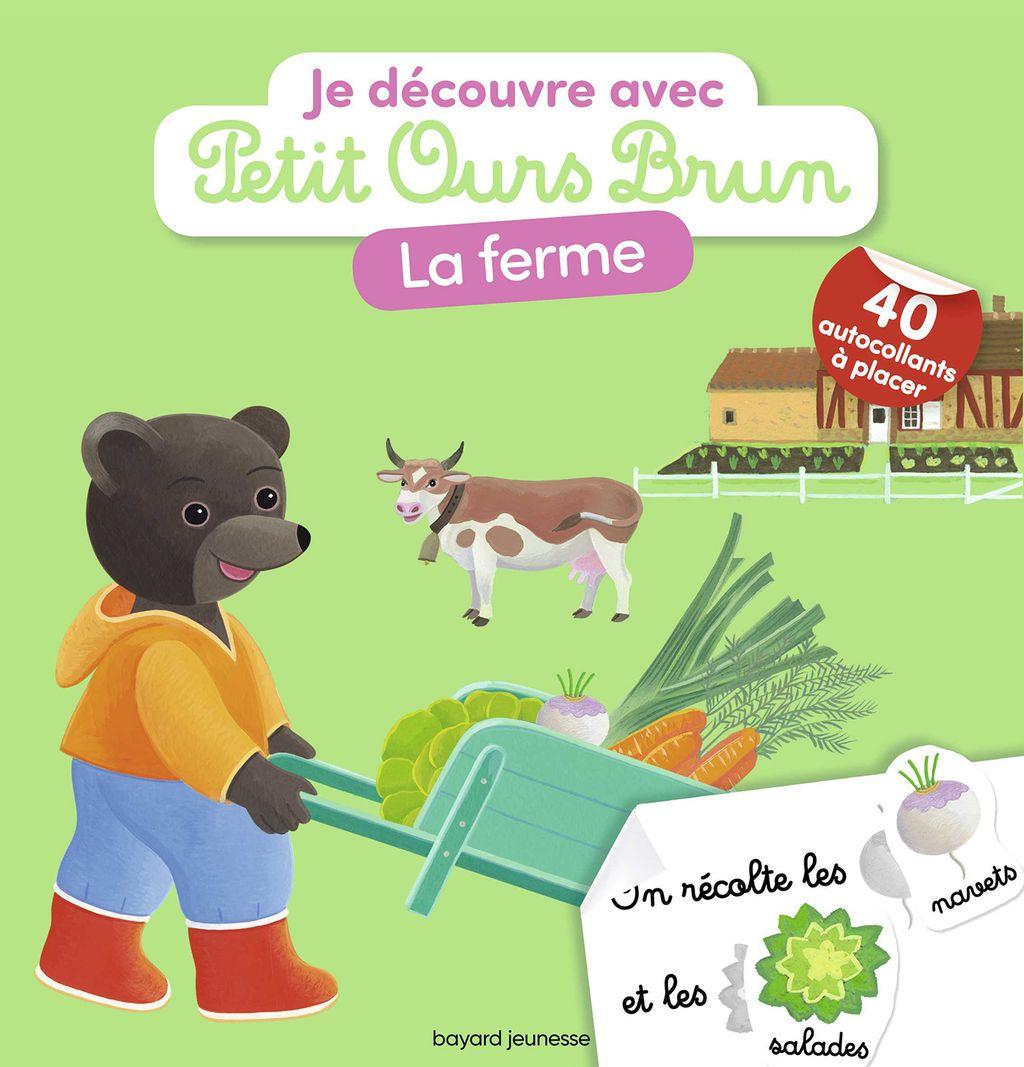 Couverture de «Je découvre la ferme avec Petit Ours Brun»