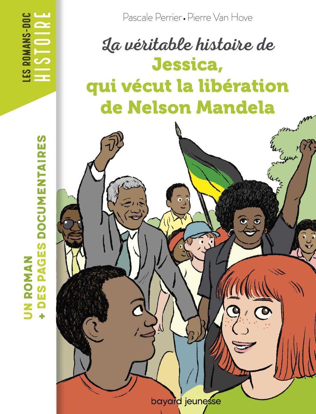 Couverture de «La véritable histoire de Jessica, qui vécut la libération de Mandela»