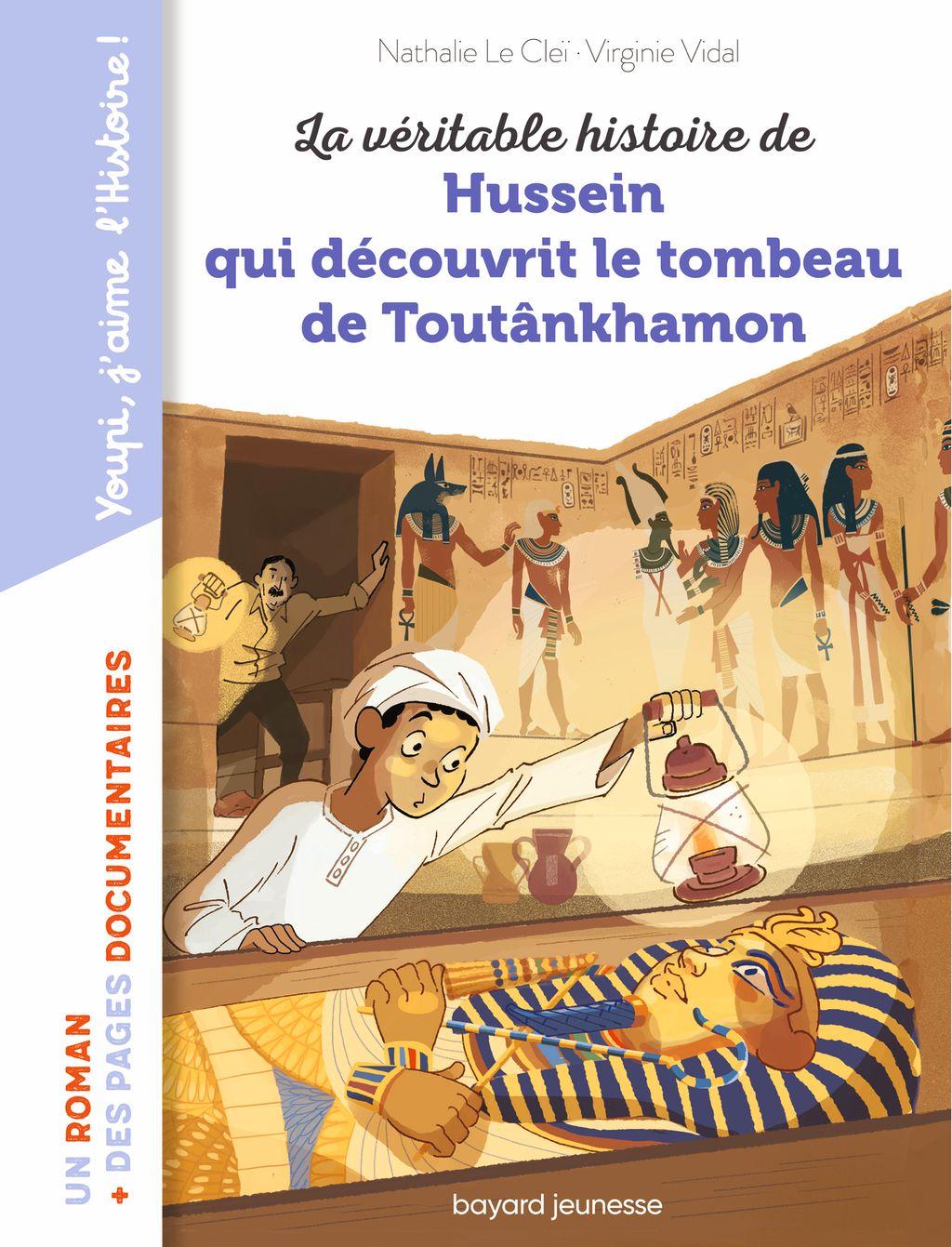 Couverture de «La véritable histoire de Hussein qui découvrit le tombeau de Toutankhamon»