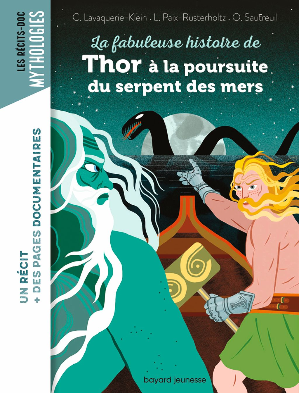 Couverture de «La fabuleuse histoire de Thor à la poursuite du serpent des mers»