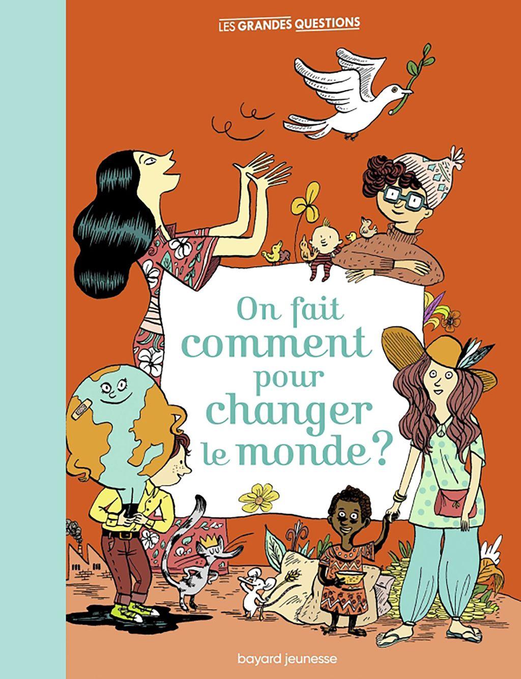 Couverture de «On fait comment pour changer le monde ?»