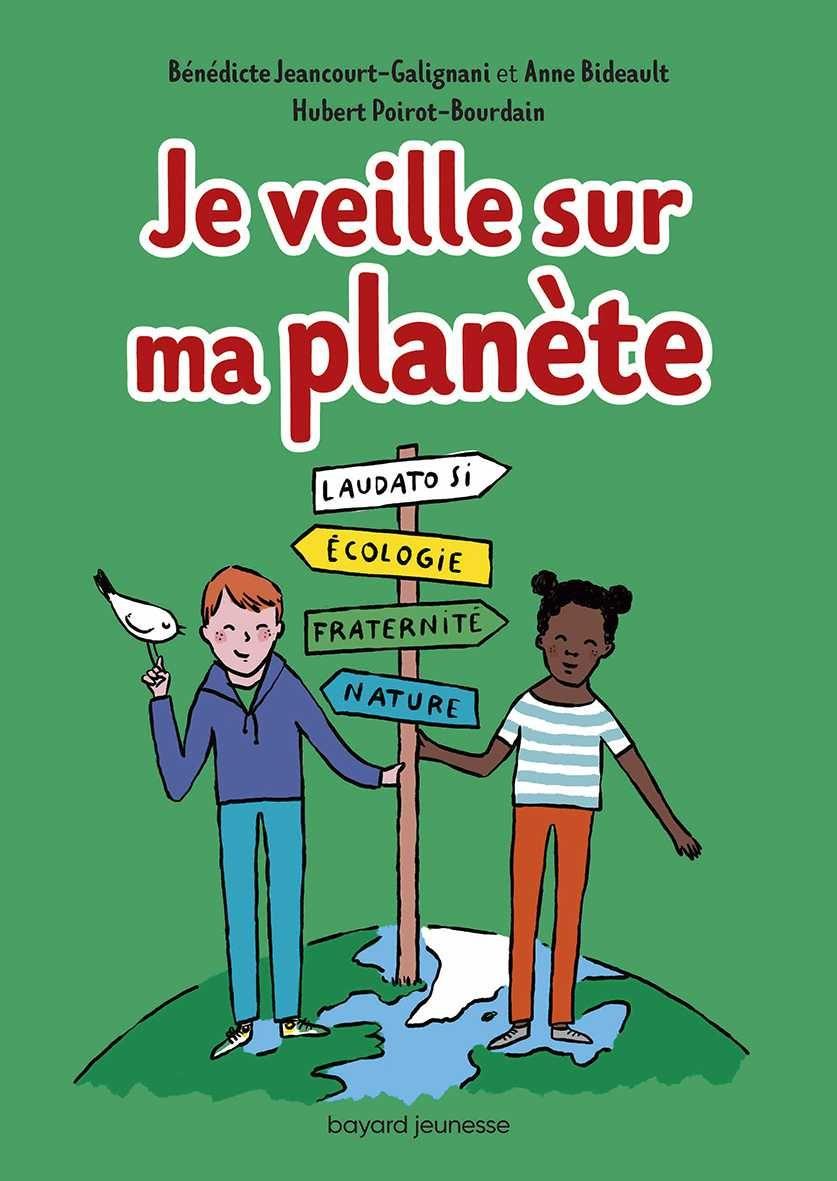 Couverture de «Je veille sur ma planète»