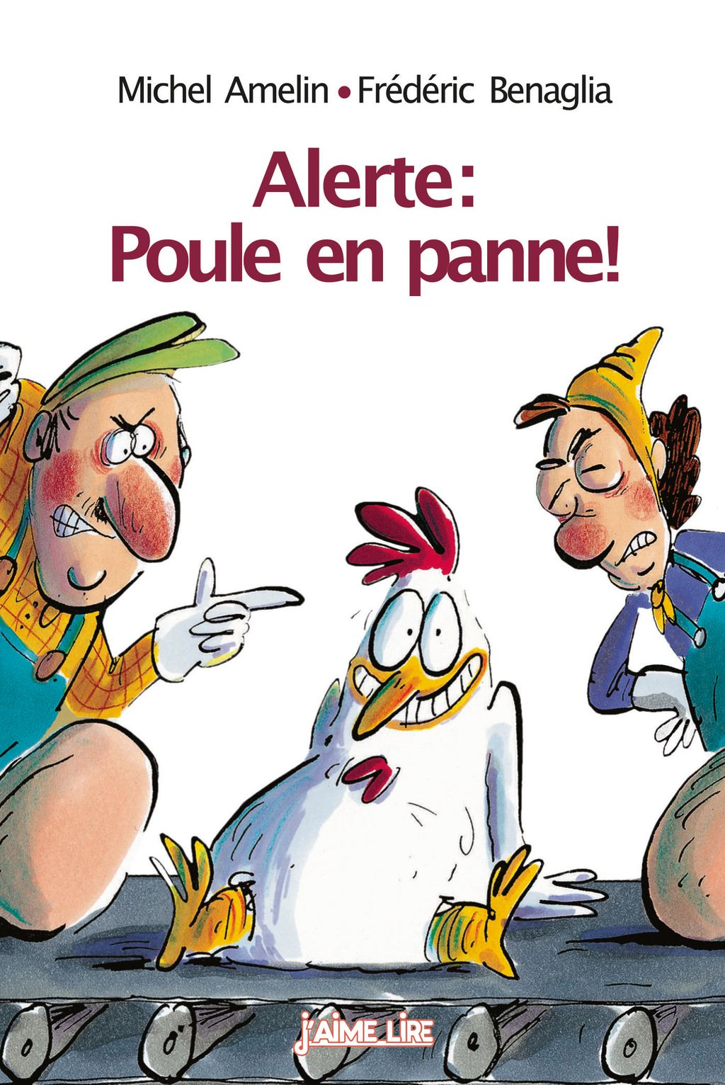 Couverture de «Alerte : Poule en panne !»