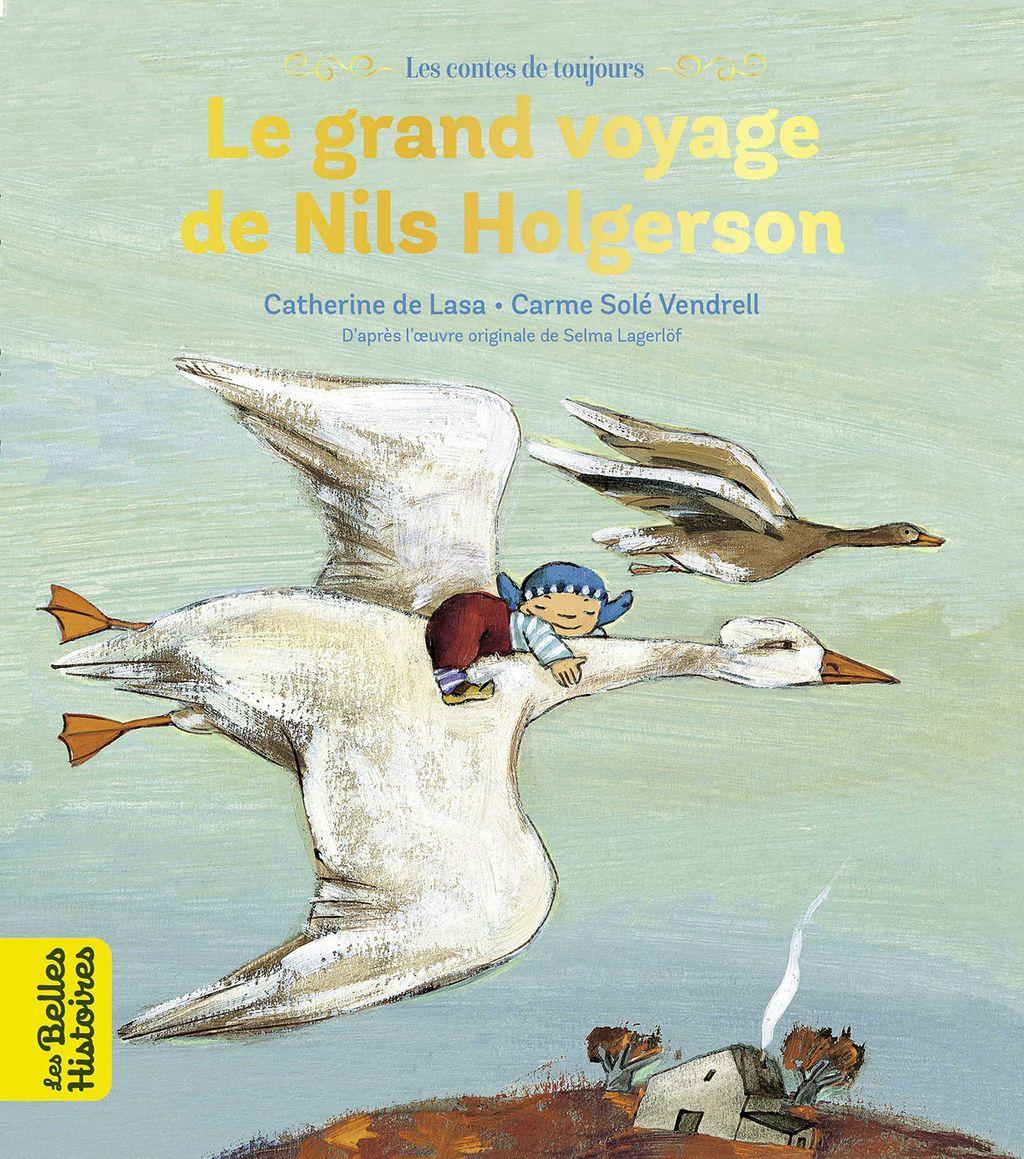 Couverture de «Le grand voyage de Nils Holgersson»