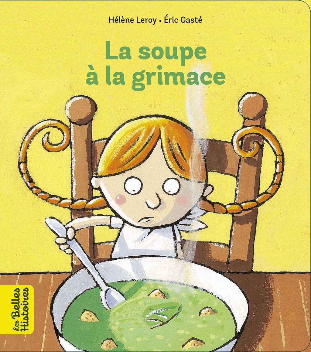 «La soupe à la grimace» cover