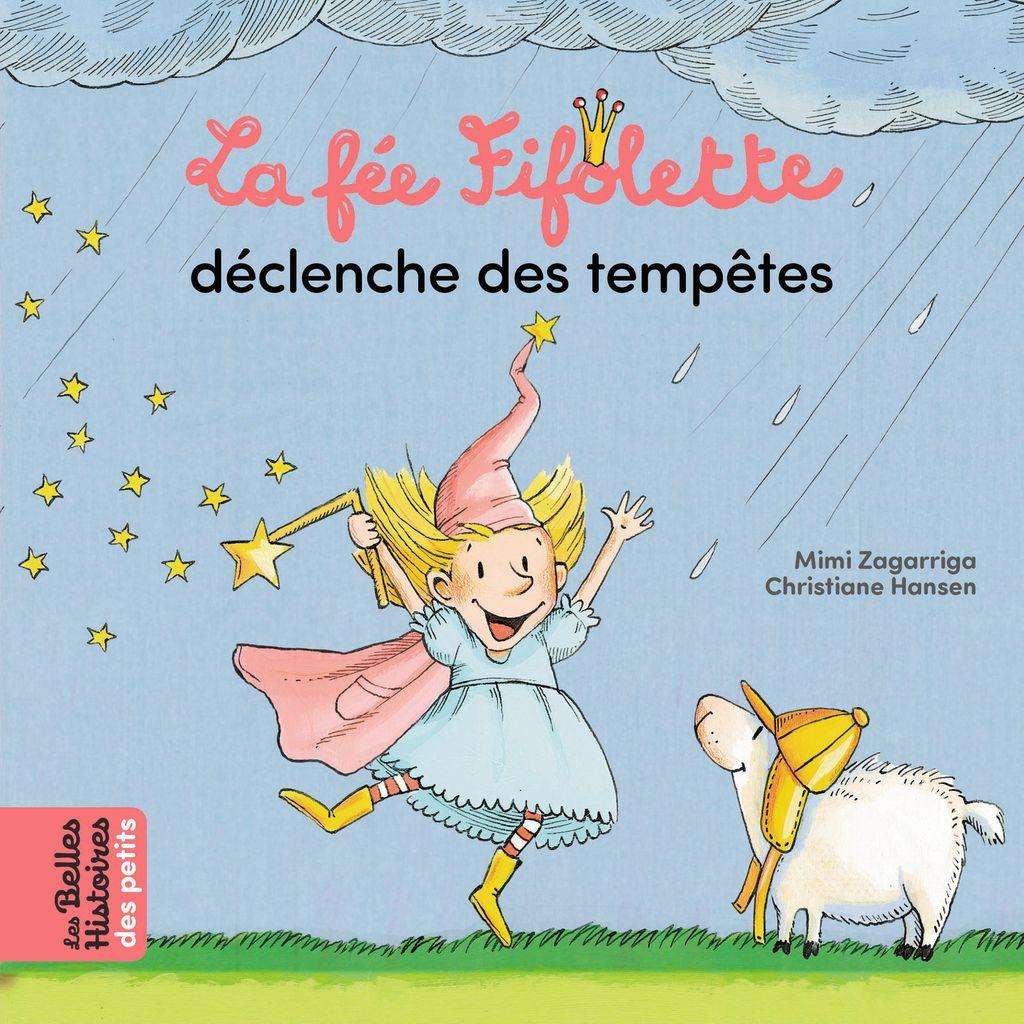 «La fée Fifolette déclenche des tempêtes» cover