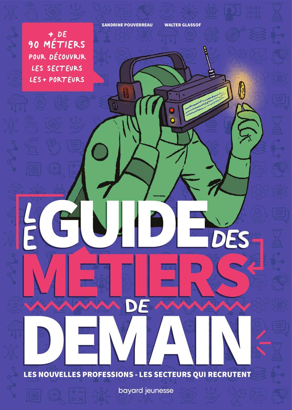 Couverture de «Le guide des métiers de demain»