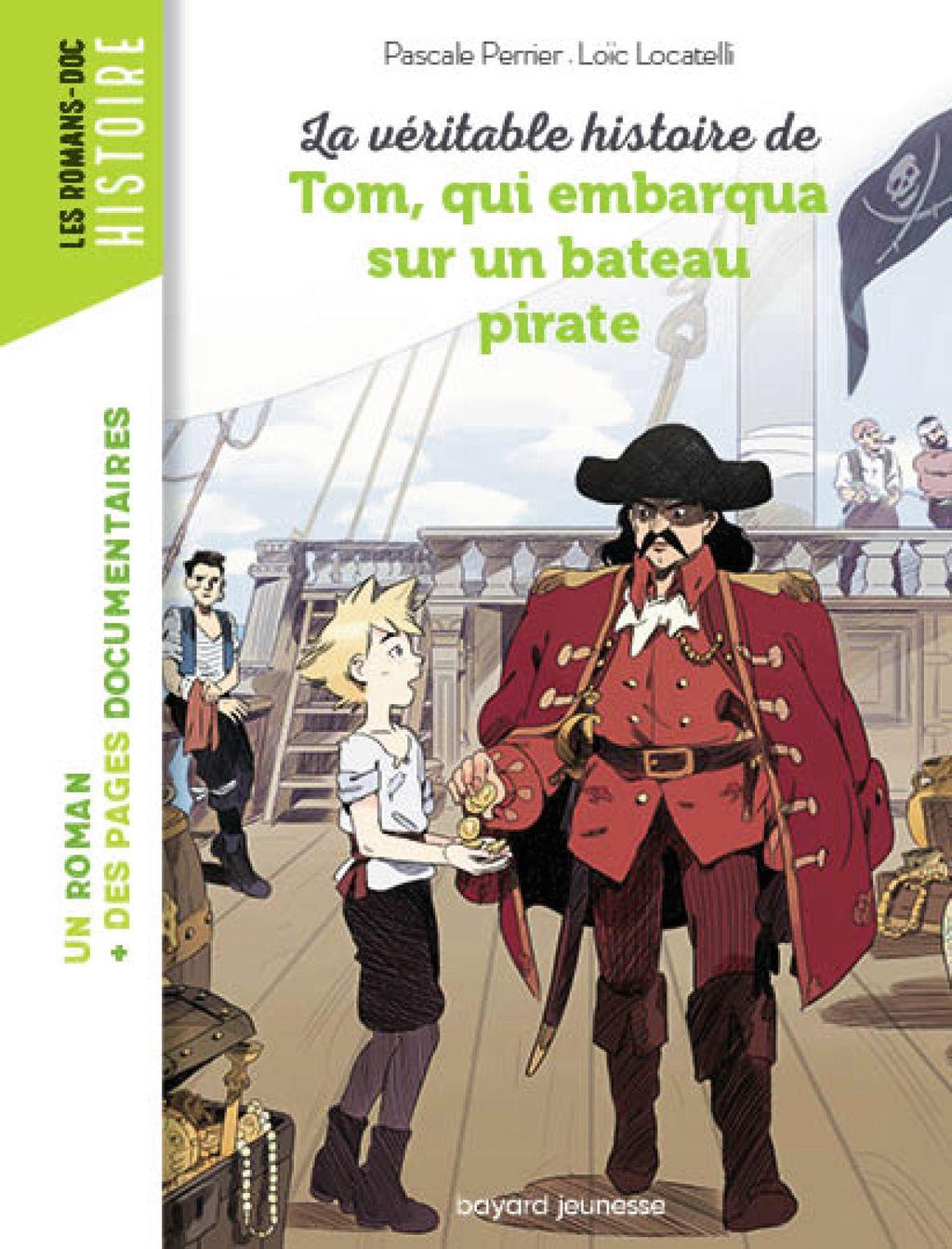 «La véritable histoire de Tom, qui embarqua sur un bateau pirate» cover