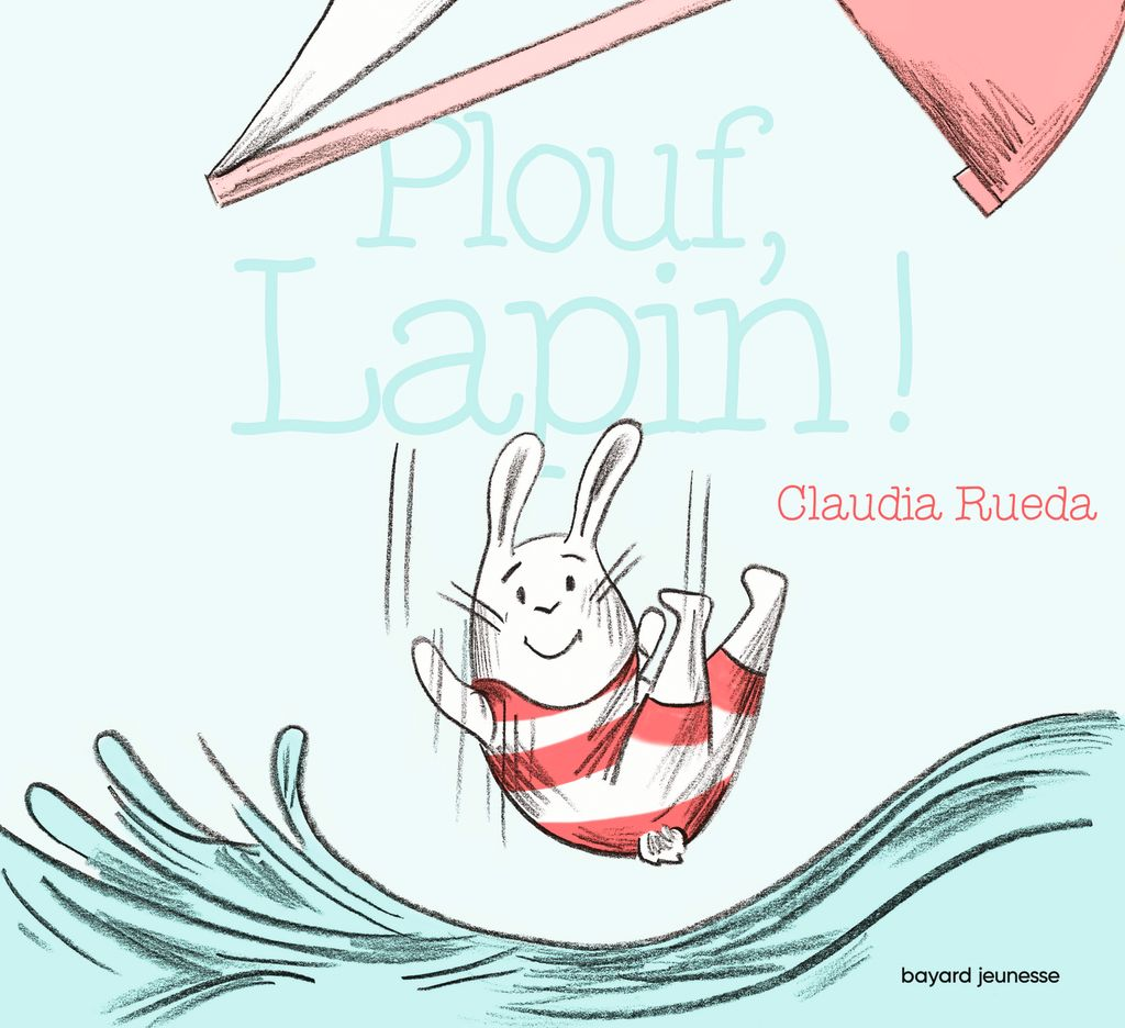 Couverture de «Plouf, Lapin !»