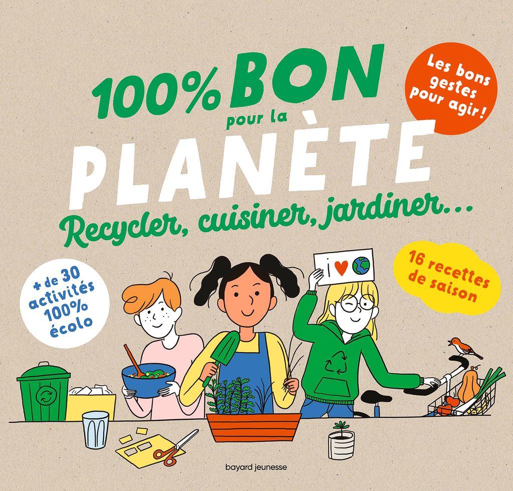 Couverture de «100 % Bon pour la planète»