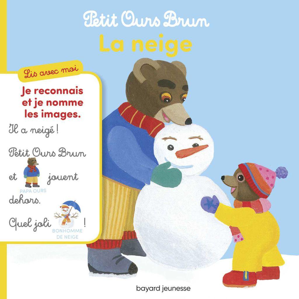 Couverture de «Lis avec moi Petit Ours Brun – La neige»