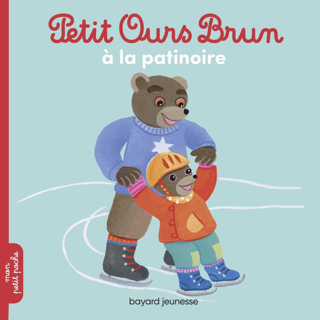 Couverture de «Petit Ours Brun va à la patinoire»