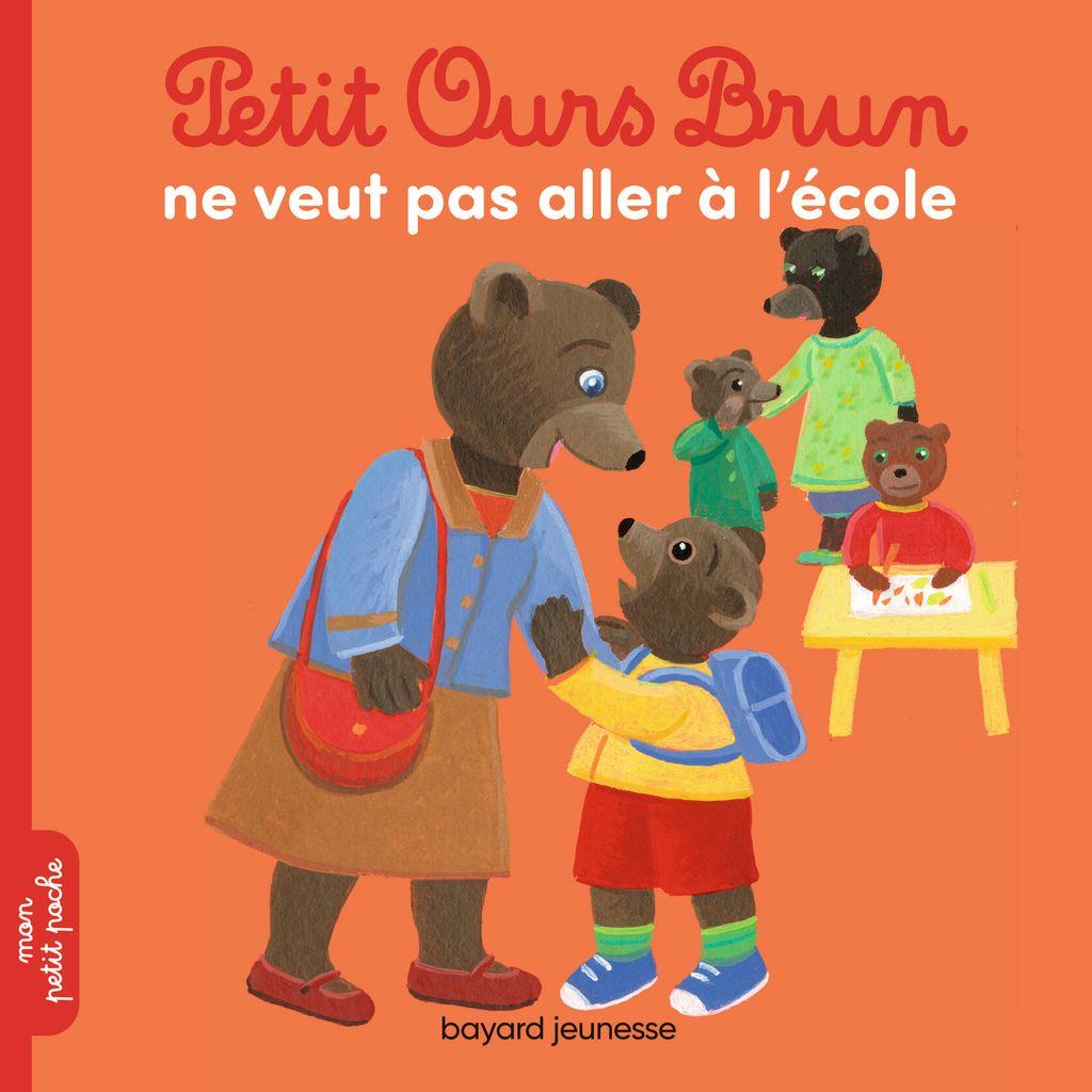 Couverture de «Petit Ours Brun ne veut pas aller à l'école»