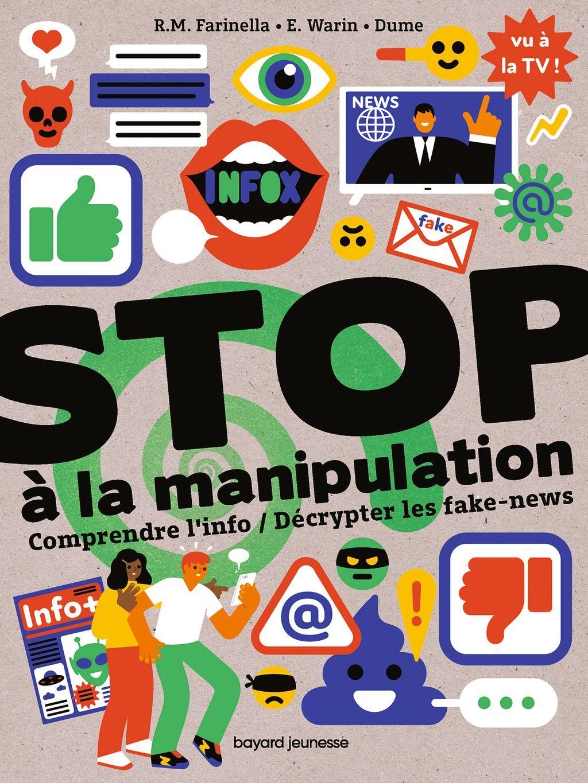 Couverture de «Stop à la manipulation. Comprendre l'info et décrypter les fake news»