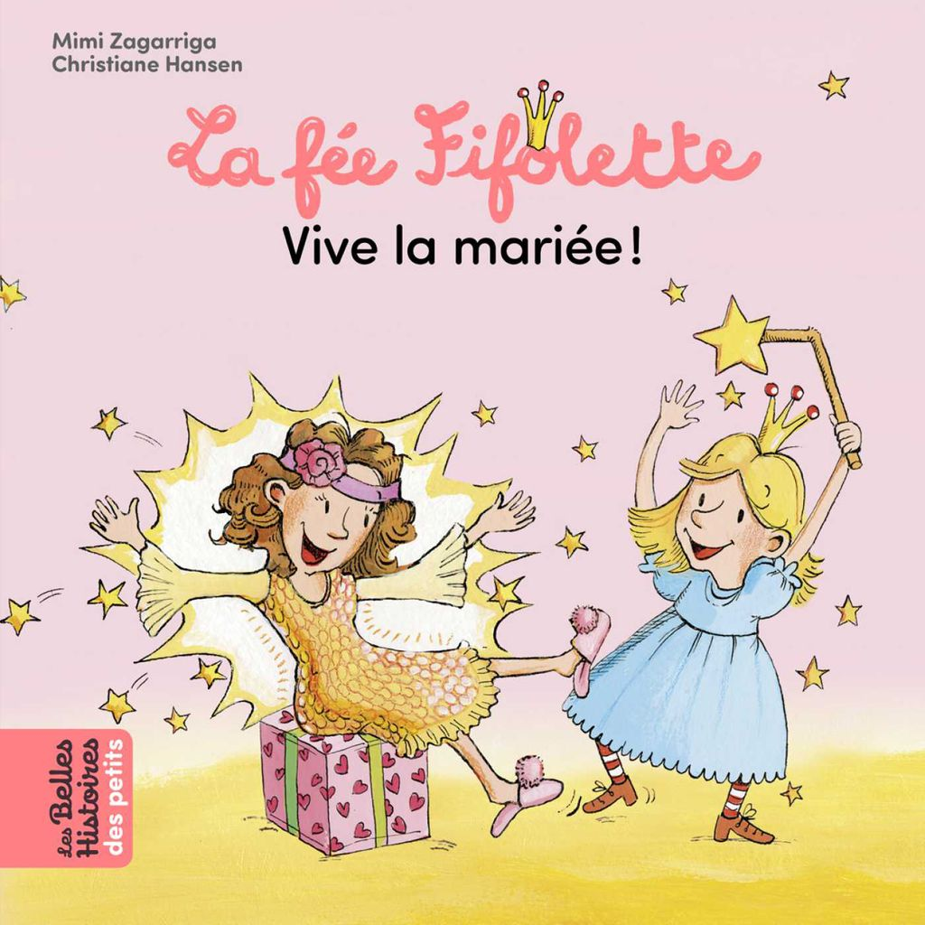 Couverture de «La Fée Fifolette, vive la mariée !»
