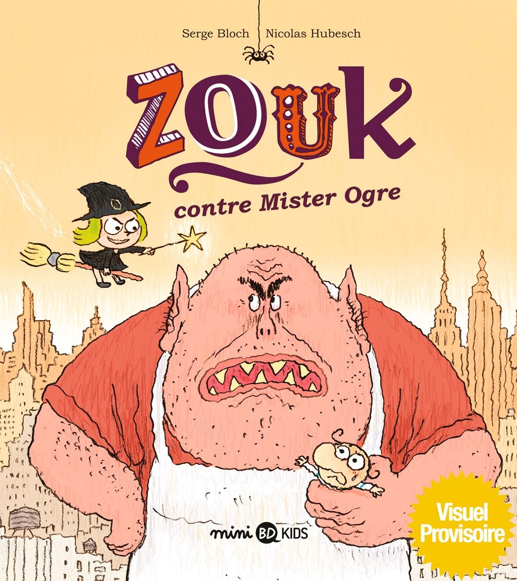 Couverture de «Zouk contre mister Ogre»
