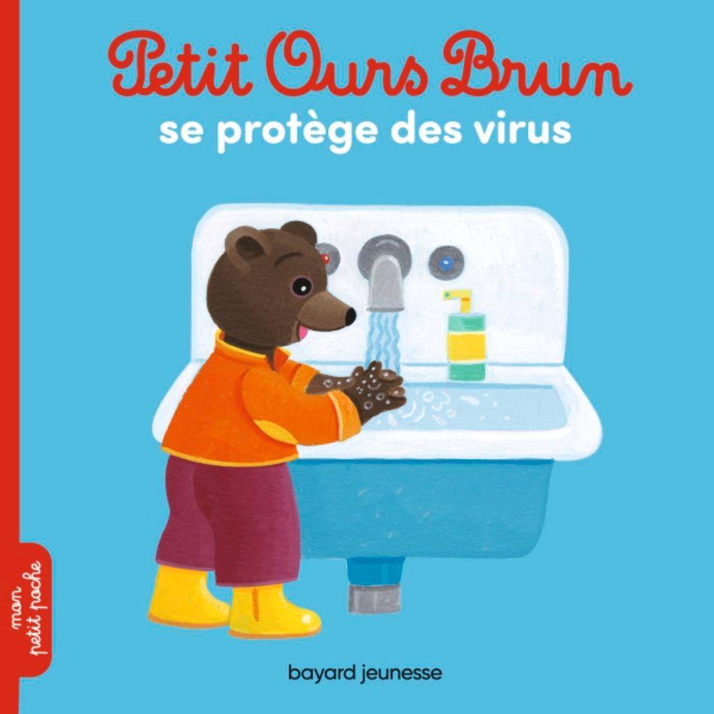 Couverture de «Petit Ours Brun se protège des virus»