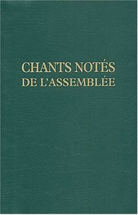 Couverture « CHANTS NOTES POUR L'ASSEMBLEE »