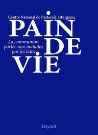 Couverture «PAIN DE VIE»