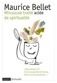 Couverture «Minuscule traité acide de spiritualité»