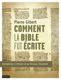 Cover of « Comment la Bible fut écrite »