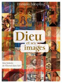 Cover of «DIEU ET SES IMAGES»