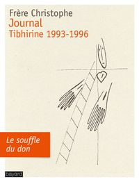 Cover of « JOURNAL, TIBHIRINE 1993-1996 »