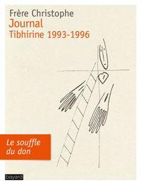 Couverture «JOURNAL, TIBHIRINE 1993-1996»
