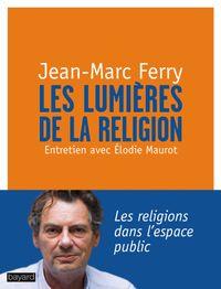 Couverture «LES LUMIÈRES DE LA RELIGION»
