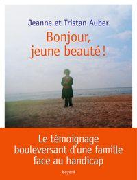Couverture «BONJOUR, JEUNE BEAUTE !»