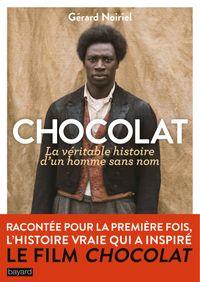 Cover of «CHOCOLAT, LA VÉRITABLE HISTOIRE D'UN HOMME SANS NOM»