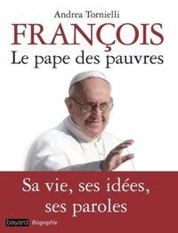 Couverture «FRANÇOIS LE PAPE DES PAUVRES»