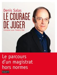 Couverture « COURAGE DE JUGER (LE) »