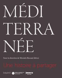 Couverture «MÉDITERRANÉE, UNE HISTOIRE À PARTAGER»
