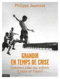 Cover of « GRANDIR EN TEMPS DE CRISE »