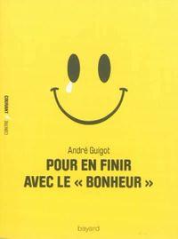 Cover of «POUR EN FINIR AVEC LE BONHEUR»