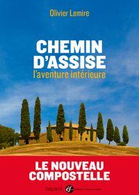 Couverture «CHEMIN D'ASSISE, L'AVENTURE INTÉRIEURE»