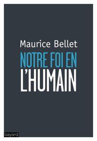 Couverture «NOTRE FOI EN L'HUMAIN»
