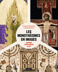 Cover of « Les monothéismes en images »
