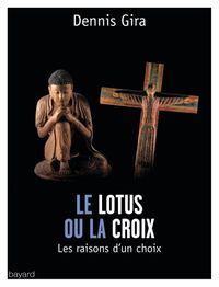 Cover of « LE LOTUS OU LA CROIX »