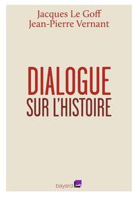 Cover of «Dialogue sur l'histoire et sa transmission»