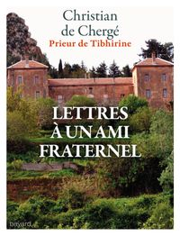 Cover of « LETTRES À UN AMI FRATERNEL »