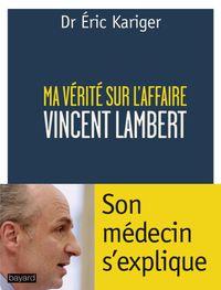 Couverture «MA VÉRITÉ SUR L'AFFAIRE LAMBERT»