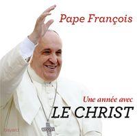 Couverture «UNE ANNÉE AVEC LE CHRIST»