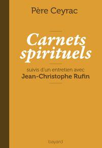 Couverture «CARNETS SPIRITUELS DU PÈRE CEYRAC»