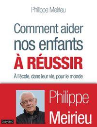 Cover of «COMMENT AIDER NOS ENFANTS À RÉUSSIR»